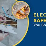 5 Electrical Safety Tips You Should Know
