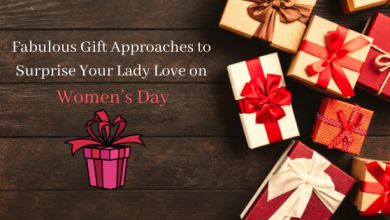 Photo of Fabulous Gift Approaches to Surprise Your Lady Love on Women Day