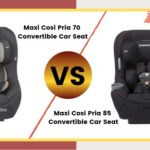 Maxi Cosi Pria 70 vs 85 – Which One Is The Best?