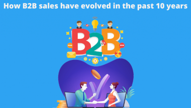Photo of How B2B sales have evolved in the past 10 years