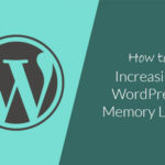Increasing-wordpress-memory