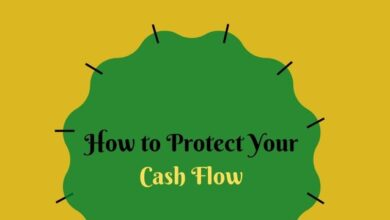 Photo of How to Protect Your Cash Flow