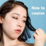 Soften Coarse Hair