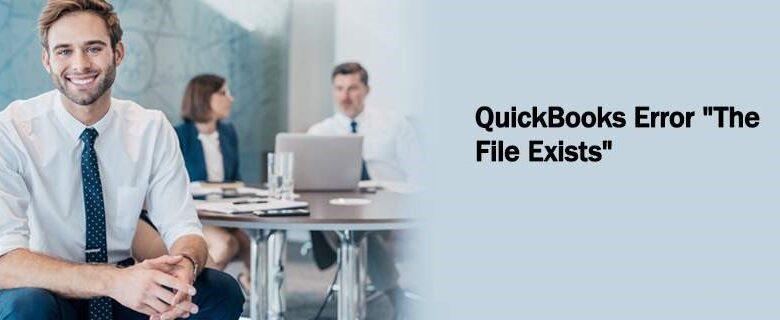 QuickBooks-Error-The-File-Exists