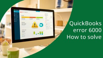 Photo of Complete Guide for QuickBooks Error 6000 to Resolve