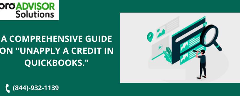 Unapply A Credit In QuickBooks
