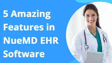 Photo of 5 Amazing Features Of NueMD EMR Software