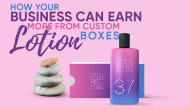 Photo of How Your Business Can Earn More From Custom Lotion Boxes
