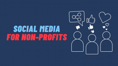 Photo of Ways to Use Social Media for Non-profits in 2020