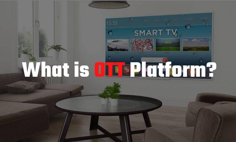 What is OTT Platform