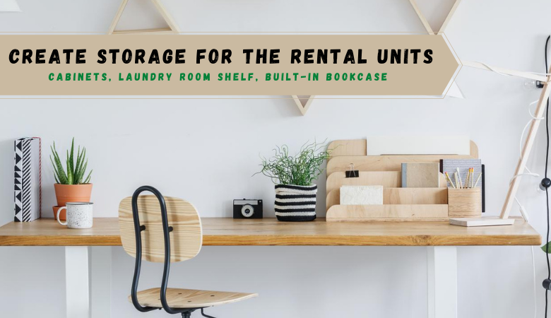 Create Storage for the Rental Units