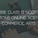 FREE CBSE Class 12 NCERT Video Lessons Online Science, Commerce, Arts