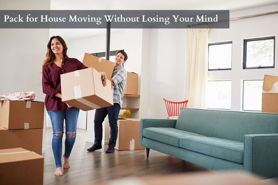 Move House Without Losing Your Mind