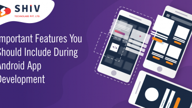 Photo of Important Features You Should Include During Android App Development