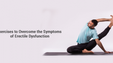 Photo of Exercises to Overcome the Symptoms of Erectile Dysfunction
