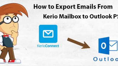 Photo of How to Export Emails from Kerio Connect to PST Format ?