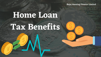 Photo of Everything you Should Know About Home Loan Tax Benefit
