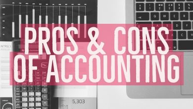 Photo of Pros and Cons of Accounting