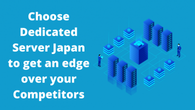 Photo of Choose Dedicated Server Japan to get an edge over your Competitors