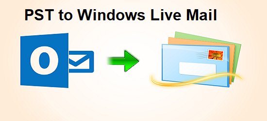 pst-to-windows-live-mail