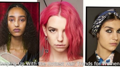 Photo of Keeping Up With the Hottest Hair Trends for Women
