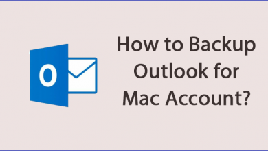 Photo of Download or Backup Outlook for Mac Account – Get the Complete Guide