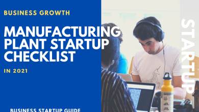 Photo of Manufacturing Plant Startup Checklist- New Business Startup Strategy