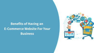 Photo of Benefits of Having an eCommerce Website For Your Business
