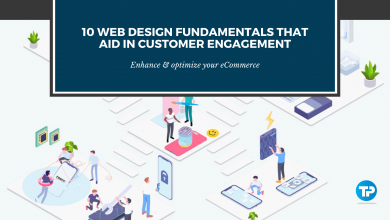 Photo of 10 Web Design Fundamentals That Aid in Customer Engagement