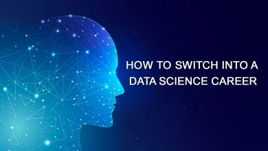 Photo of How to Switch Into a Data Science Career?