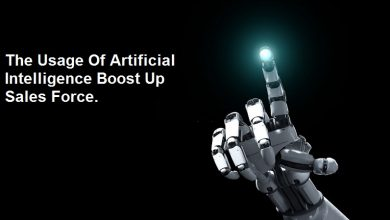 Photo of How Does The Usage Of Artificial Intelligence Boost Up Sales Force?