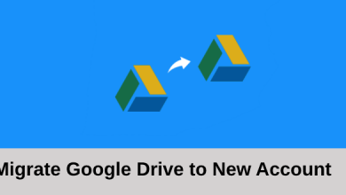 Photo of How to Migrate Google Drive to New Account ?
