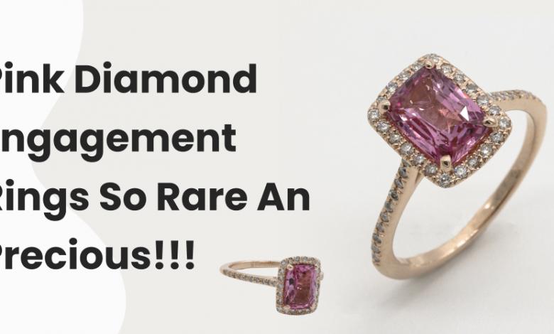 Pink Diamond Engagement Rings- So Rare And Precious