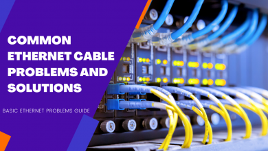 Photo of Common Ethernet Cable Problems and Solutions
