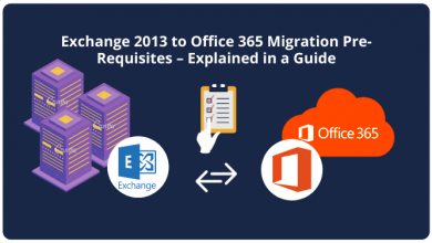 Photo of Exchange 2013 to Office 365 Migration Pre-Requisites – Explained in a Guide