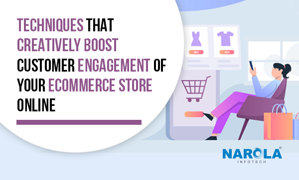Techniques-That-Creatively-Boost-Customer-Engagement-of-Your-eCommerce-Store-Online-Thumb-